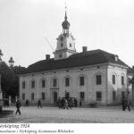 Rådhuset, Nyköping 1924